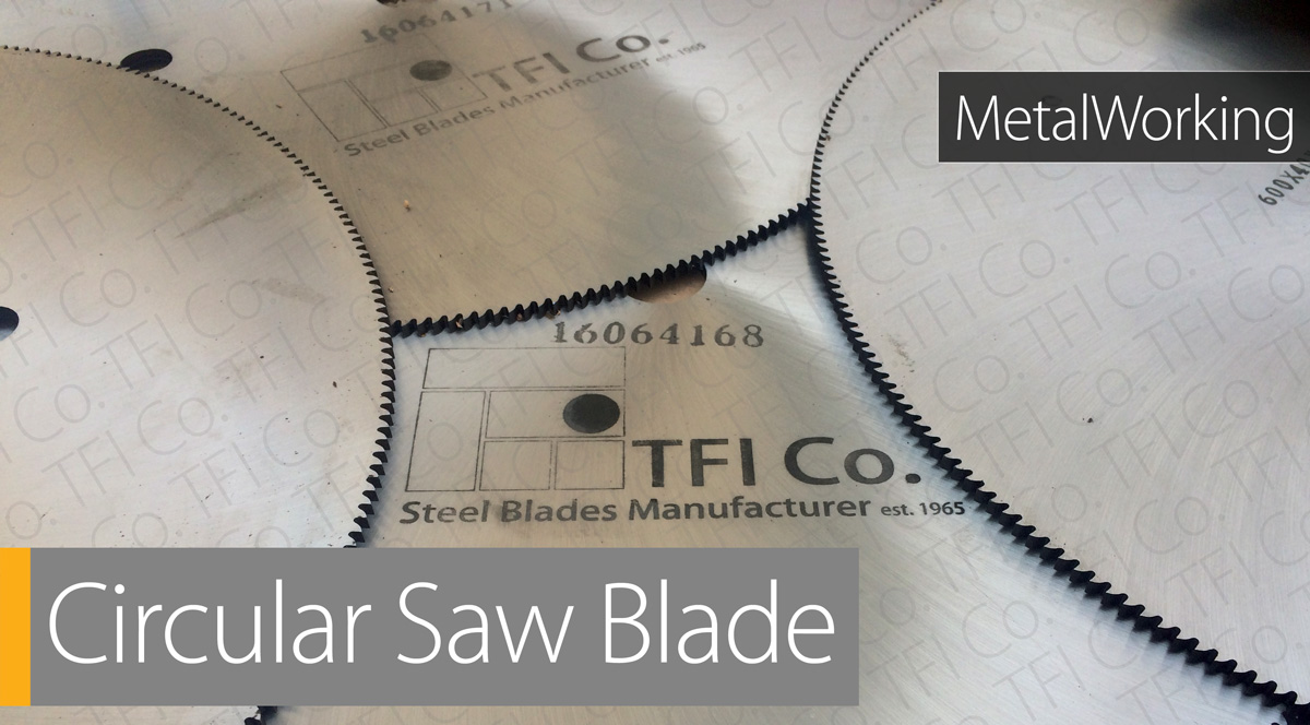 machine knife circular metal working saw bladewood تيغه هاي فولادي ايران برش تيز برنده پایا ابزار سازان   working blades chipper shredder blades uae and ksa and belarus russian market tfico , TFI Co.