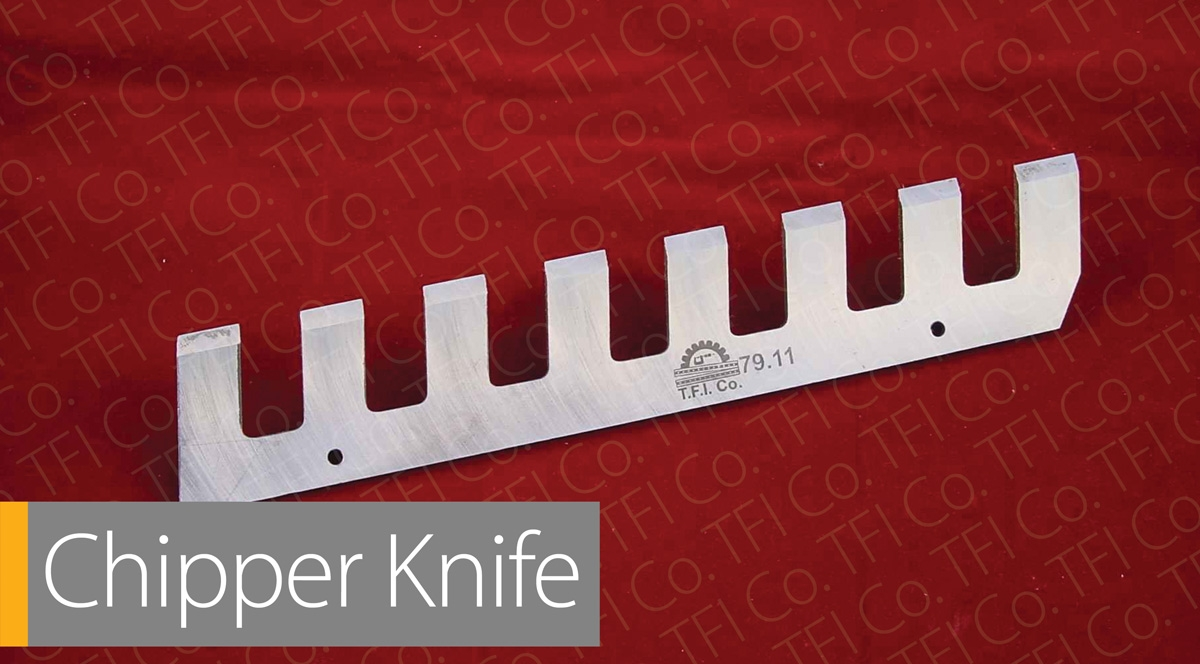 Chipper Knives,Steel blades machine knives UAE Remscheid, WoodWorking,Saudi ,sheffield ,tfico, California , japan, Madrid, Italy,Cutiing tools , dubai , tfi.ae, tfi.by, تیغه های فولادی, shine, minsk, belarus,tbilisi, industrial, shear blade, guillotine